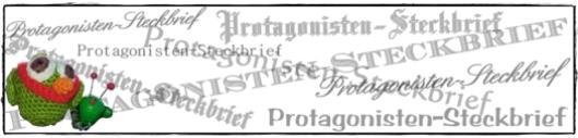 Protagonisten-Steckbrief